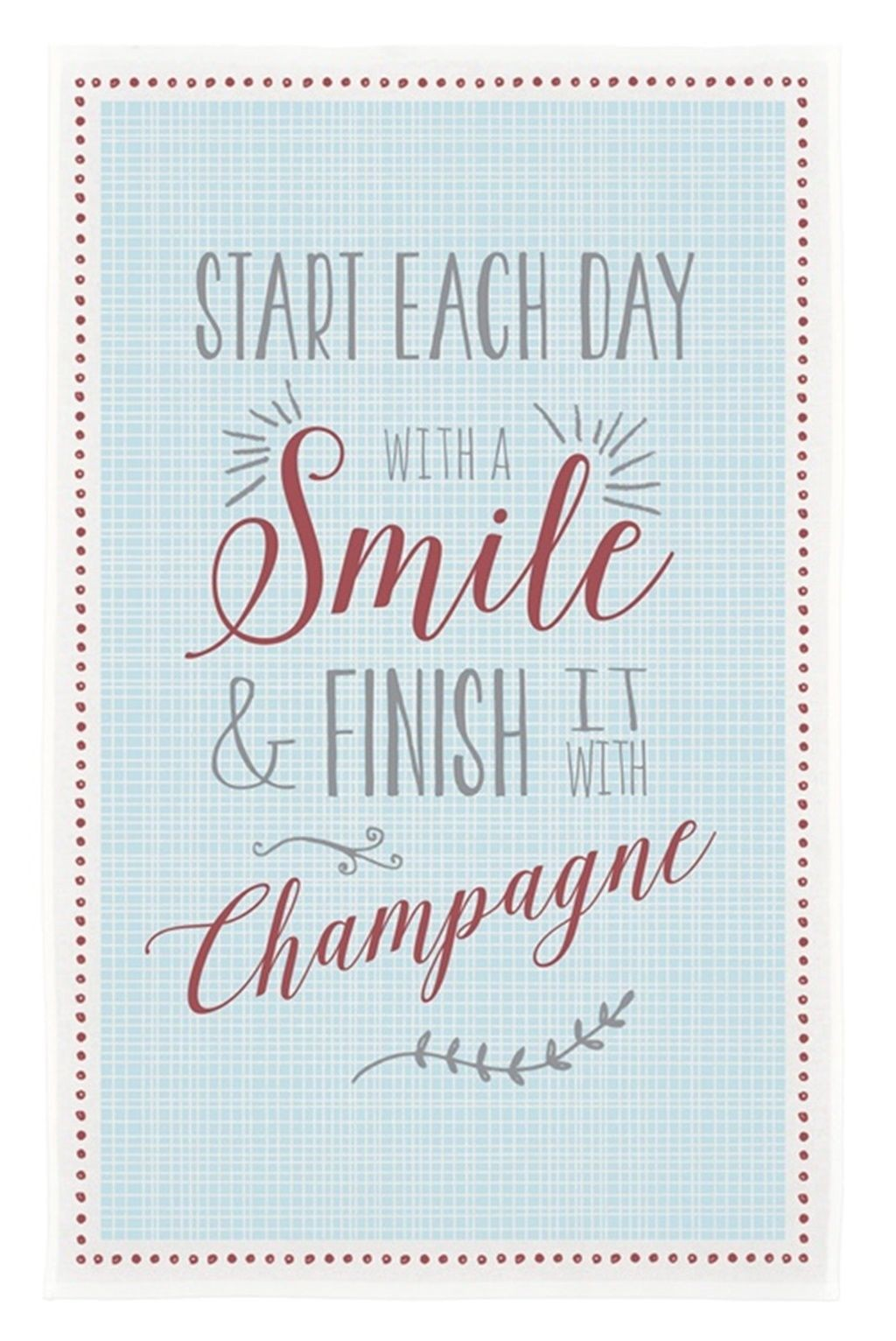 Start Each Day With A Smile Tea Towel by  East of India