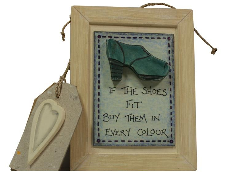 'If The Shoes Fit'  Wooden Sign